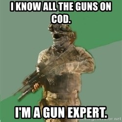 philosoraptor call of duty - I know all the guns on cod. i'm a gun expert.