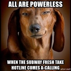 Smughound - all are powerless when the subway fresh take hotline comes a-calling