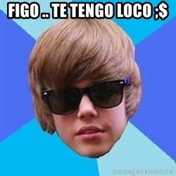 Just Another Justin Bieber - Figo .. te tengo loco ;$