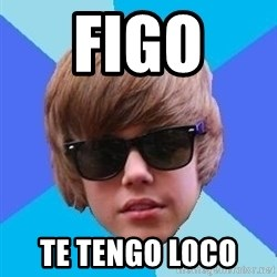 Just Another Justin Bieber - Figo  te tengo loco