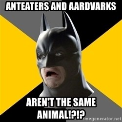 Bad Factman - Anteaters and aardvarks aren't the same animal!?!?