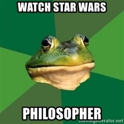 Foul Bachelor Frog - watch star wars philosopher