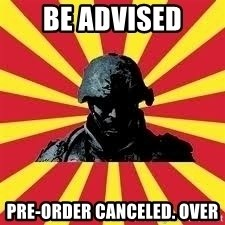 Battlefield Soldier - BE ADVISED Pre-order canceled. Over