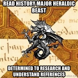 History Major Heraldic Beast - read history major heraldic beast determined to research and understand references