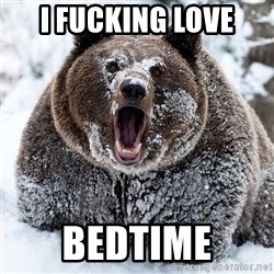Clean Cocaine Bear - I FUCKING LOVE BEDTIME