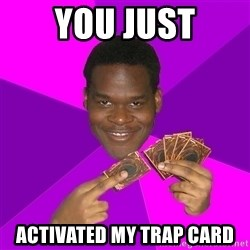 Cunning Black Strategist - You just activated my trap card