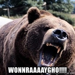 Bear week - Wonnraaaaygho!!!!