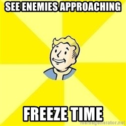 Fallout 3 - See enemies approaching freeze time