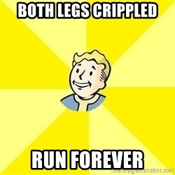 Fallout 3 - Both legs crippled run forever
