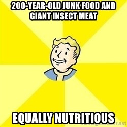 Fallout 3 - 200-year-old junk food and giant insect meat Equally nutritious