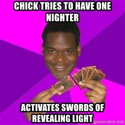 Cunning Black Strategist - chick tries to have one nighter activates swords of revealing light
