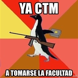 Socially Fed Up Penguin - ya ctm a tomarse la facultad