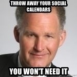 Paul Hilfinger - throw away your social calendars you won't need it