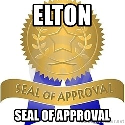 Seal Of Approval - ELTON SEAL OF APPROVAL