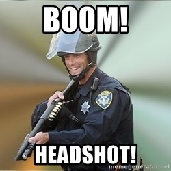Happyfuncop - Boom! Headshot!