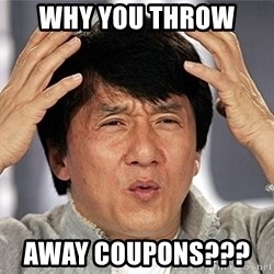 Jackie Chan - why you Throw  Away Coupons???