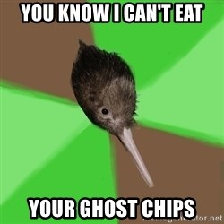 Kiwi Kiwi - You know i can't eat your ghost chips