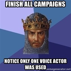 Age Of Empires - Finish all campaigns notice only one voice actor was used