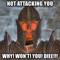 Oblivion Guard - Not attacking you why! won't! you! DIEE!!!