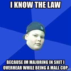 Jonnen Neuvo - I know the law because im majoring in shit i overhear while being a mall cop