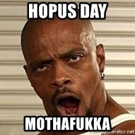 Niggawizard - Hopus day mothafukka