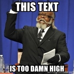 Rent Is Too Damn High - THIS TEXT IS TOO DAMN HIGH