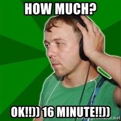 Sarcastic Soundman - How much? ok!!)) 16 minute!!))