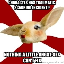 SmutRabbit - Character has traumatic, scarring incident? Nothing a little angst-sex can't fix