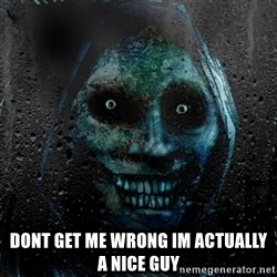 NEVER ALONE  -  dont get me wrong im actually a nice guy