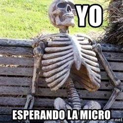 Waiting For Op -             yo esperando la micro