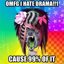 Insanity Scene Wolf - OMFG I hate drama!!1 cause 99% of it