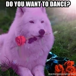Don Courage Wolf - do you want to dance?