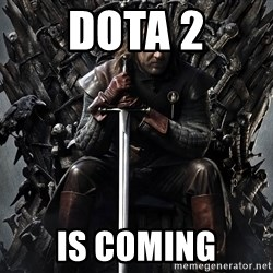 Eddard Stark - dota 2 is coming