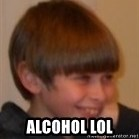 Little Kid - ALCOHOL LOL