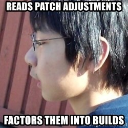 Asian Starcraft kid - reads patch adjustments factors them into builds