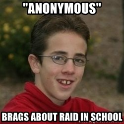 "Script Kiddie Anon - ""anonymous"" brags about raid in school"