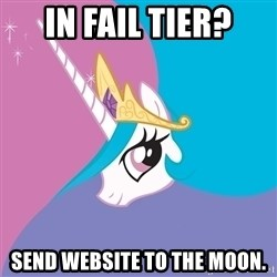 Celestia - In Fail Tier? Send website to the moon.