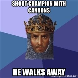 Age Of Empires - Shoot champion with cannons he walks away