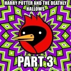 Omsk Crow - Harry Potter and the deathly hallows part 3