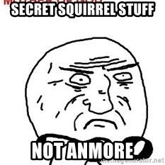 Mother Of God - Secret Squirrel Stuff Not anmore
