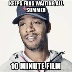 Kid Cudi Troll - Keeps Fans waiting all Summer 10 minute film