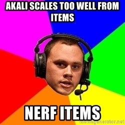 Phreak1 - aKALI SCALES TOO WELL FROM ITEMS nERF ITEMS