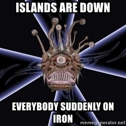 Neverwinter Nights RP Beholder - ISLANDS ARE DOWN EVERYBODY SUDDENLY ON IRON
