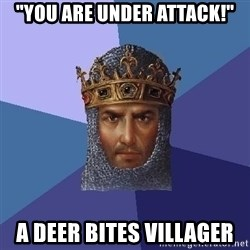 "Age Of Empires - ""you are under attack!"" a deer bites villager"