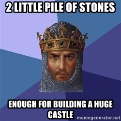 Age Of Empires - 2 Little Pile OF STONES Enough For Building a HUGE Castle
