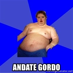 Chubby Fat Boy - andate gordo