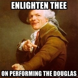 Joseph Ducreux - enlighten thee on performing the douglas