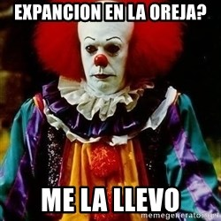it clown stephen king - expancion en la oreja? me la llevo