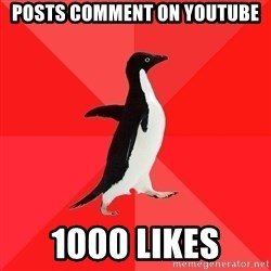 Socially Awesome Penguin - posts comment on youtube 1000 likes