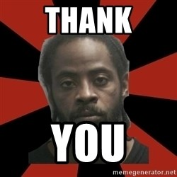 Things Black Guys Never Say - Thank you